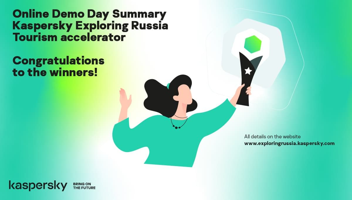 Kaspersky Exploring Russia Demo Day Summary