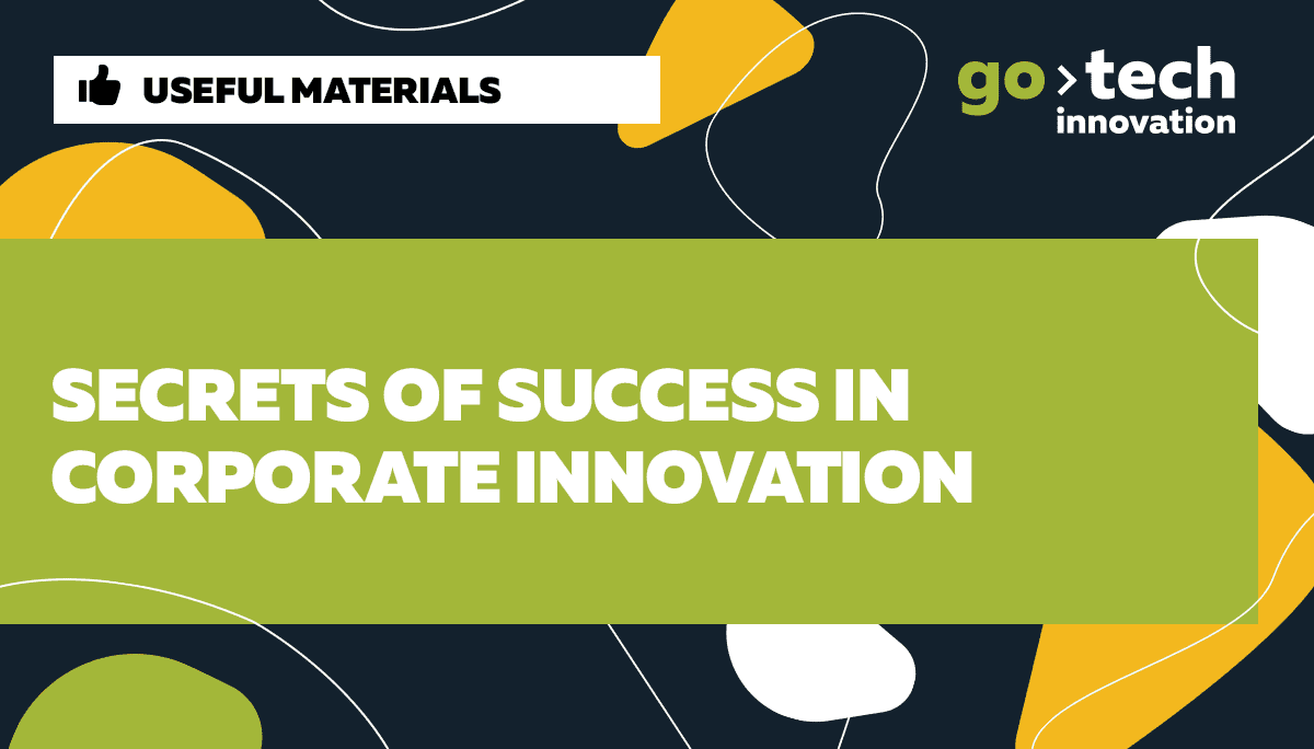 Secrets of Success in Corporate Innovation