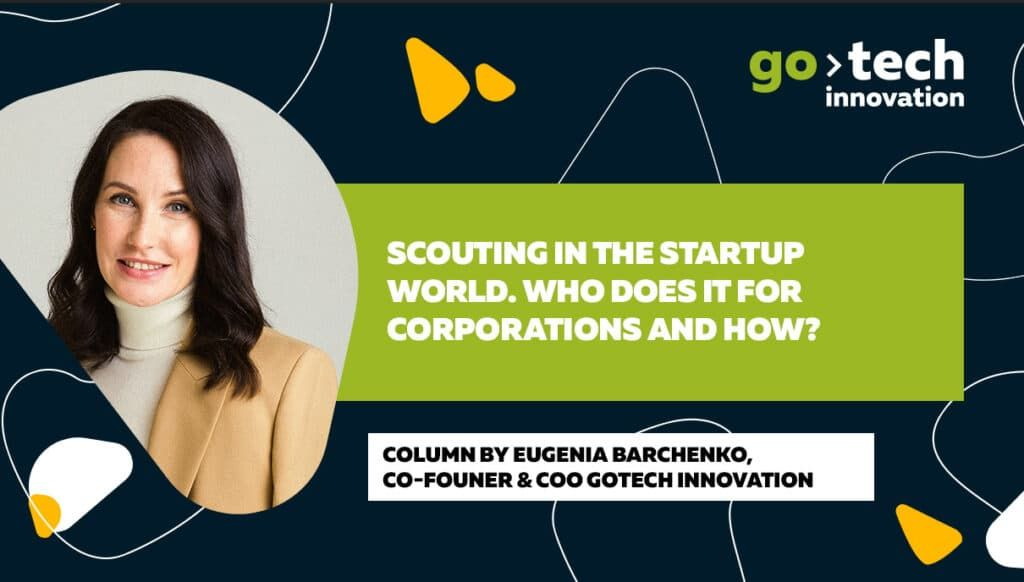 Scouting in the startup world. Who does it for corporations and how?