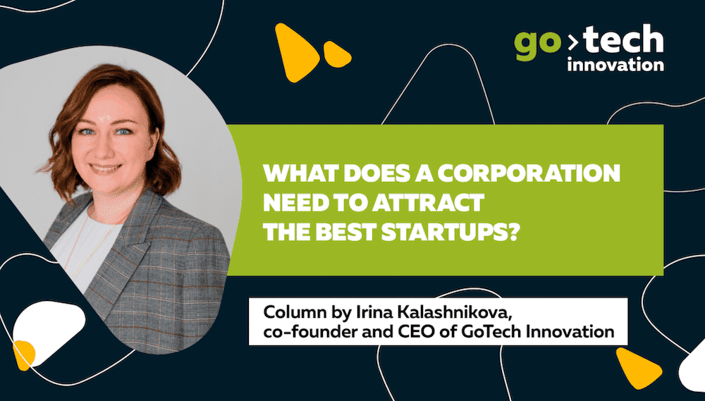 What does a corporation need to attract the best startups?