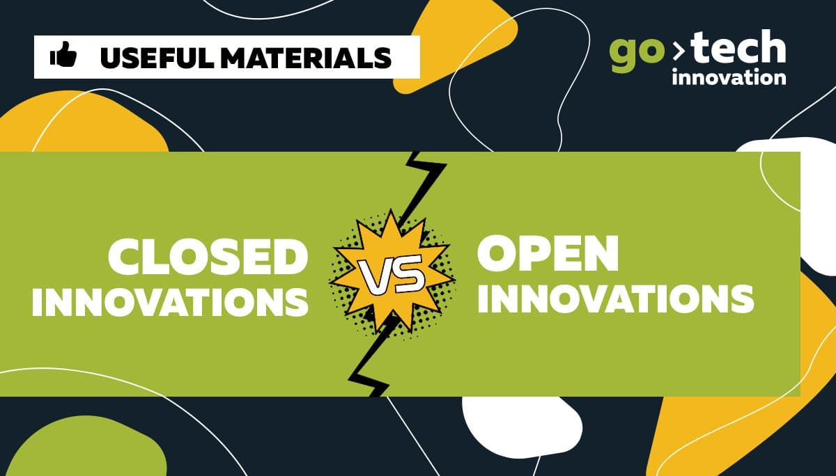 Closed Innovations VS Open Innovations