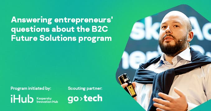Kaspersky answers the hottest questions about the B2C Future Solutions Program